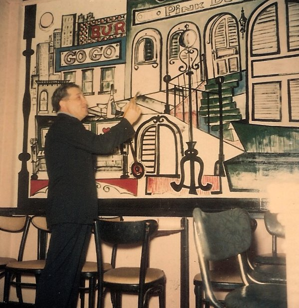 "11. ""MY MURAL AT KC'S OLD PINK DOOR BAR ON THE 12TH STREET STRIP...Owner gives it his final tap of approval...60s photo."" – Robert Huffstutter"