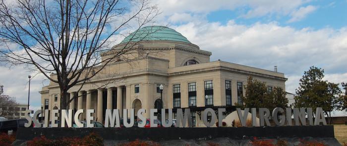 3. Science Museum of Virginia, Richmond