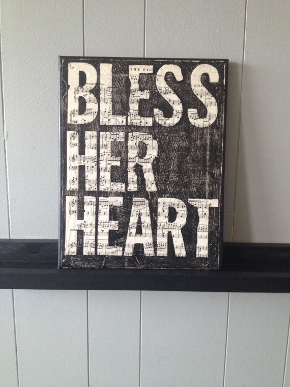 """14. There are times when we say """"Bless her heart,"""" and that's not exactly what we mean."""