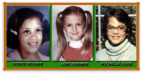 The girls, 10-year-old Doris Denise Milner, 8-year-old Lori Lee Farmer and  9-year-old Michelle Guse.
