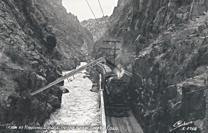 """18. """"Royal Gorge, Colorado, Hanging Bridge, Locomotive."""""""