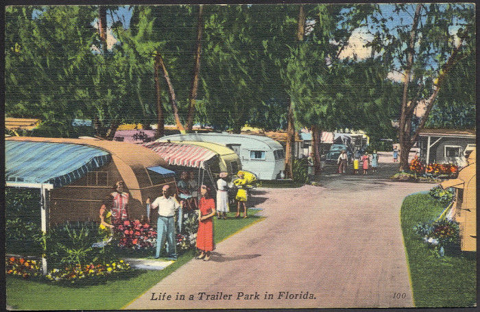 """19. """"Life in a Trailer Park in Florida"""""""