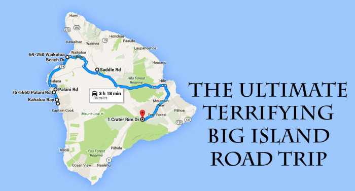 The Ultimate Terrifying Hawaii Island Road Trip