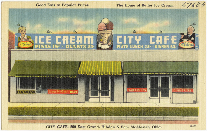 """14. """"Good eats at popular prices, the home of better ice cream, City Café, 209 East Grand, Hibdon & Son, McAlester, Okla."""""""
