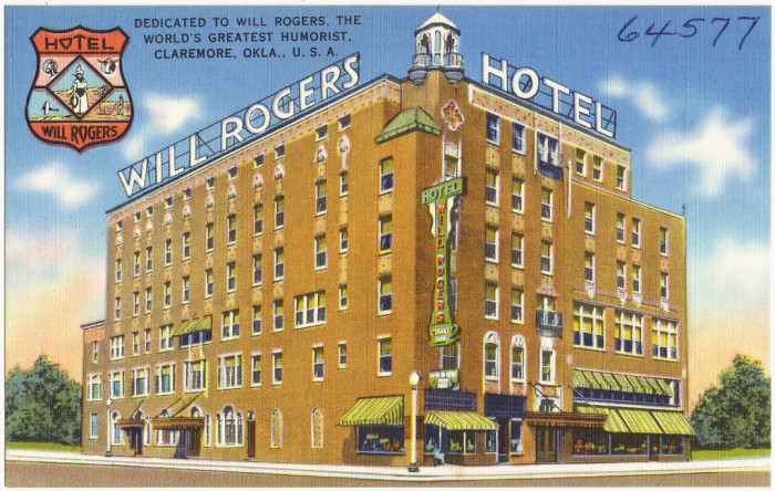 """8. """"Hotel Will Rogers, dedicated to Will Rogers, the world's greatest humorist, Claremore, Okla."""""""