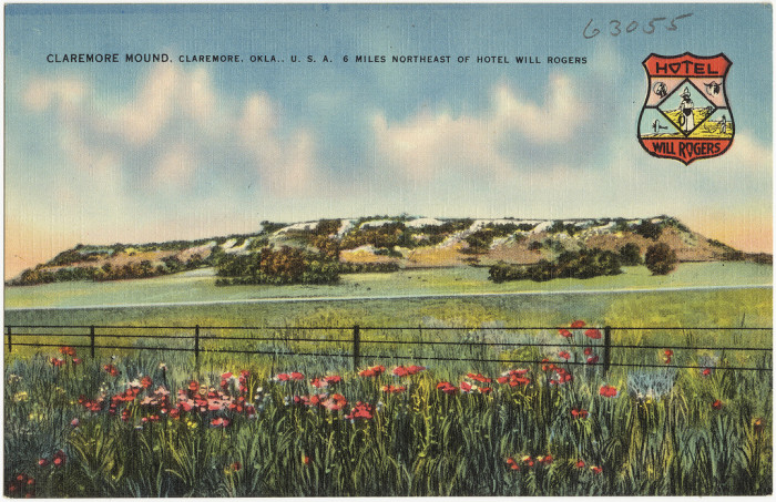 """9. """"Claremore Mound, Claremore, Okla., 6 miles Northeast of Hotel Will Rogers."""""""