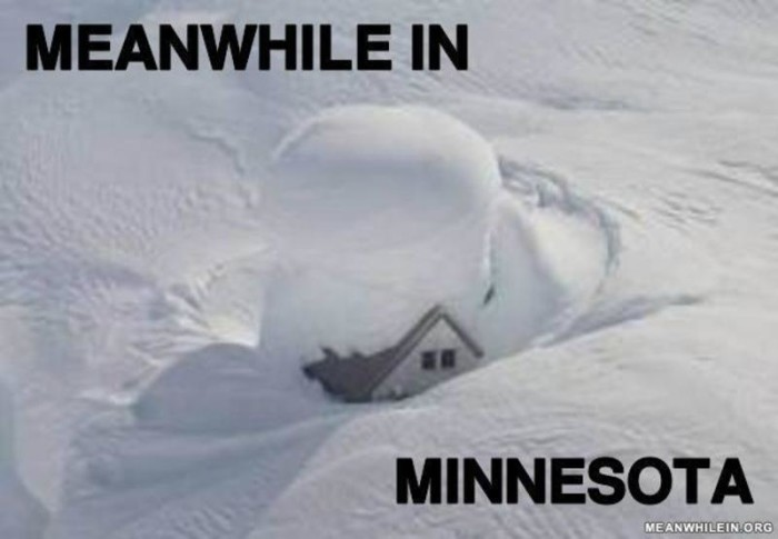 6. Minnesota Memes - No matter how many times we see these, they're always at least a little bit funny! This weather meme is typical.