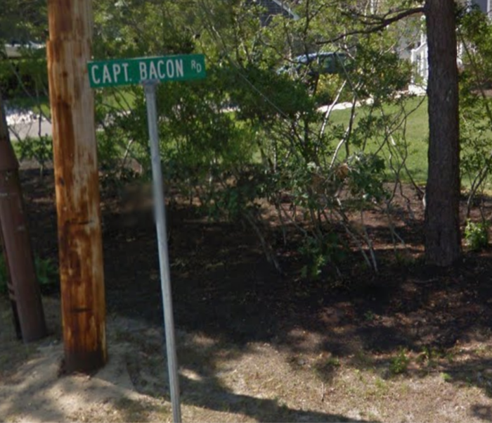 5. Captain Bacon Road, South Yarmouth. Captain Bacon! A hero for our times!