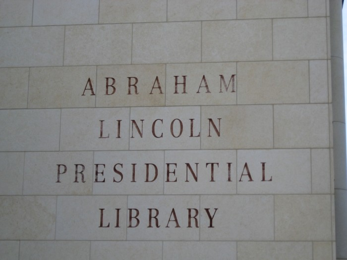 2. See the Abraham Lincoln Presidential Library and Museum.