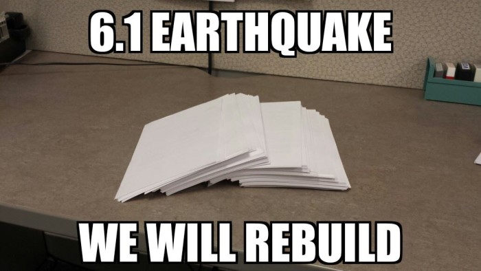 15. We know how to deal with earthquakes!