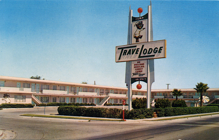 11. The old TraveLodge in Yuma with a super space age designed sign. Anyone know if it's still there?