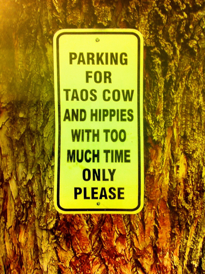 8. But what if you're a hippie who's long on time and craving Taos cow ice cream? Do you get two parking spots?