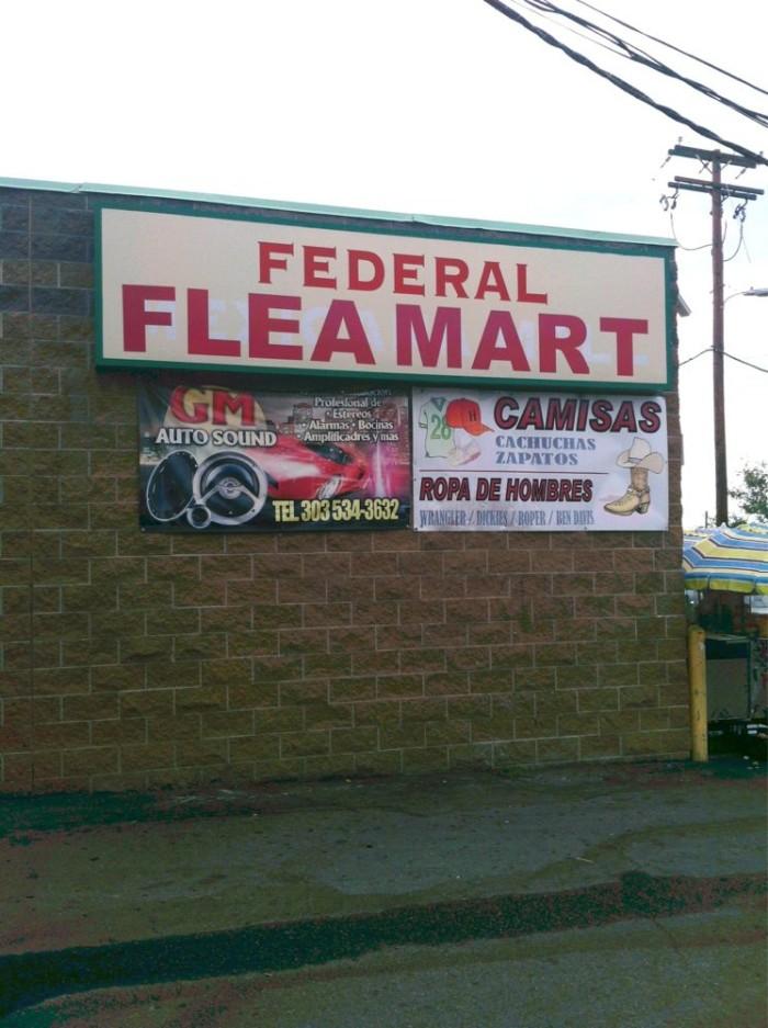 6.) Federal Indoor Flea Market (Denver)