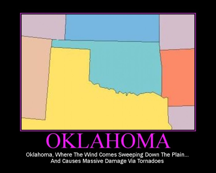1. You know a lot of jokes about Oklahoma.