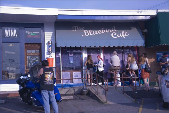 9. Bluebird Café has launched many a career.
