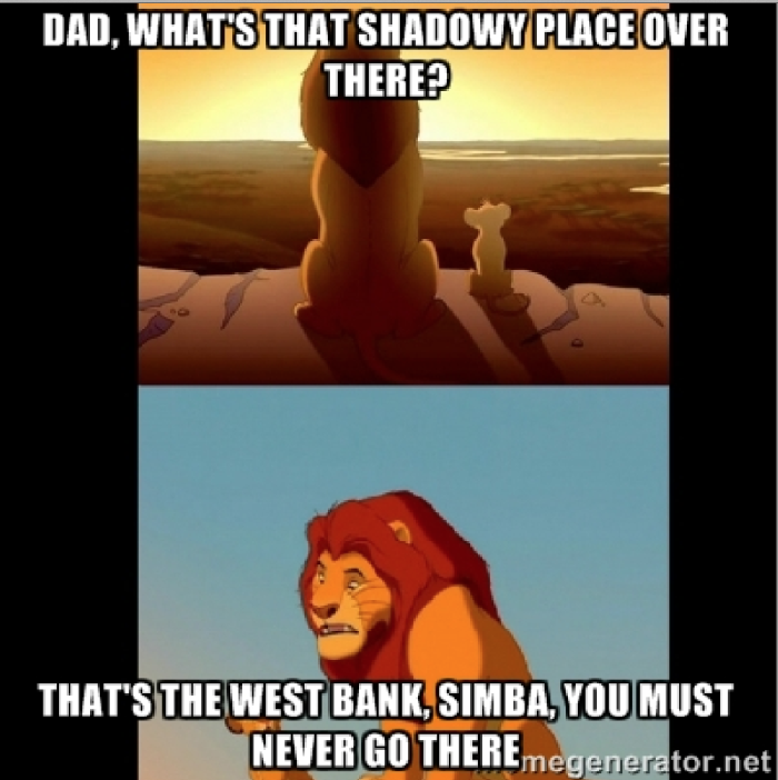 8) Hating on the westbank is pretty common...
