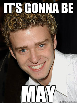 13. May Day (Population: The memories of yesterday... much like *NSYNC)