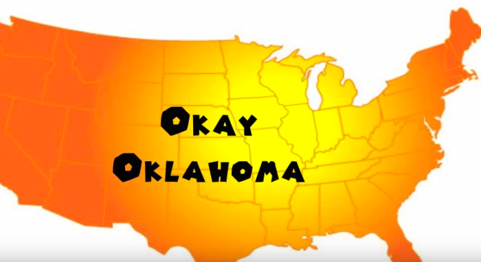 "3. Okay - If you lived in Okay, you could say, ""I am from Okay, OK and it is okay."""