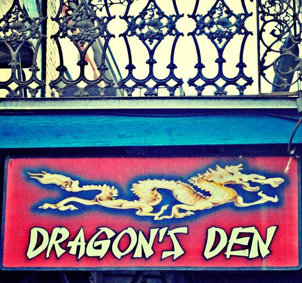 1) Dragon's Den, 435 Esplanade Ave.