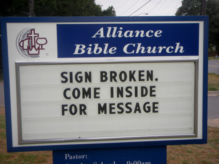 17. And everyone's favorite, the ever present clever church sign.