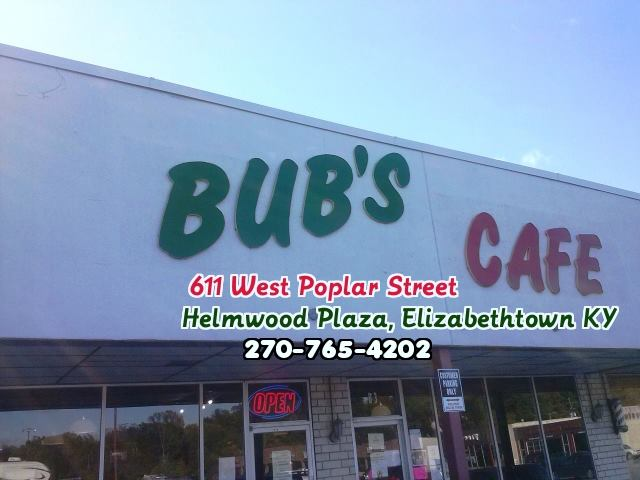 8. Bub's Café on 611 W Poplar Street in Elizabethtown
