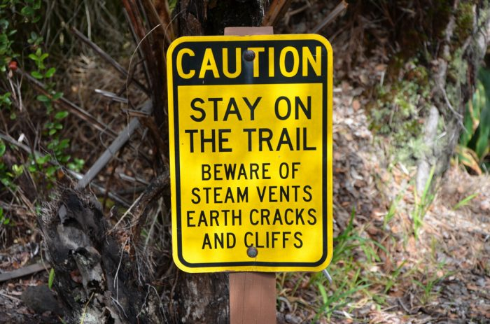 15. Only in Hawaii are signs that warn against falling into steam vents required.