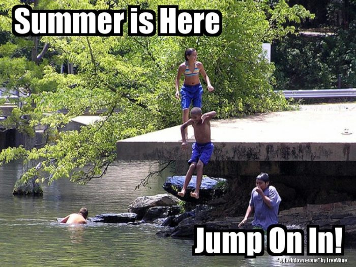 8. Everyone's looking for places to cool off.