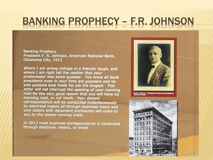 There was even a banking prophecy from the President of the American National Bank, F.R. Johnson.