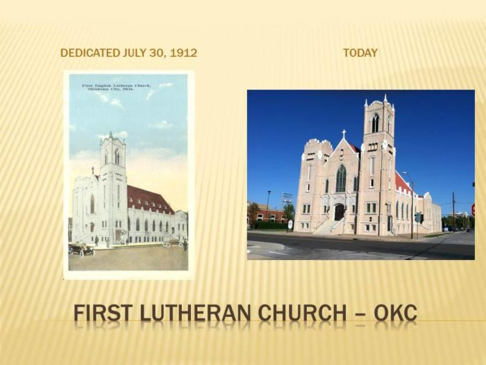Pictured below is the First English Lutheran Church in 1913 and the current church located at 1300 North Robinson - now the First Lutheran Church of Oklahoma City.