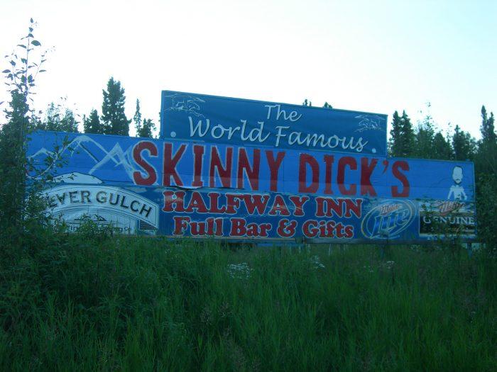 10. Skinny Dicks Halfway Inn – Fairbanks