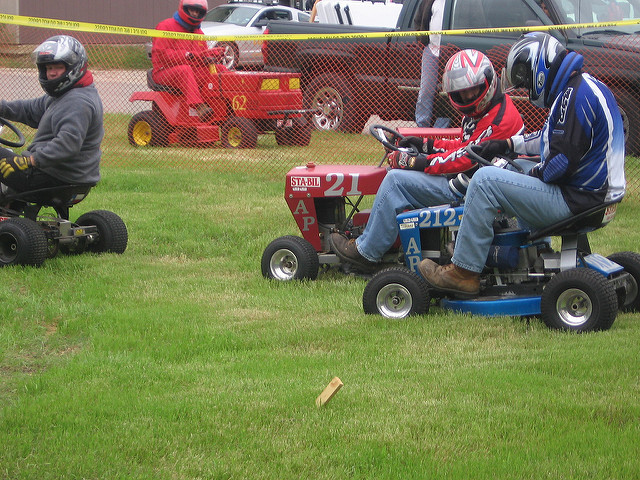 11. You have raced a lawn mower or...