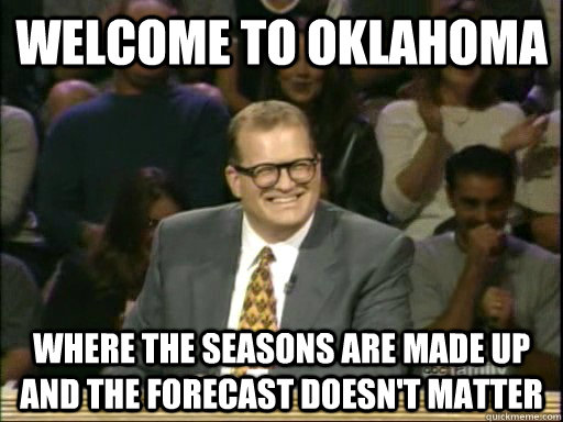 7. You've been tricked by the weather forecast...multiple times.