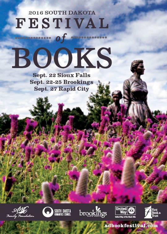 8. South Dakota Festival of Books - Brookings, Sioux Falls, Rapid City