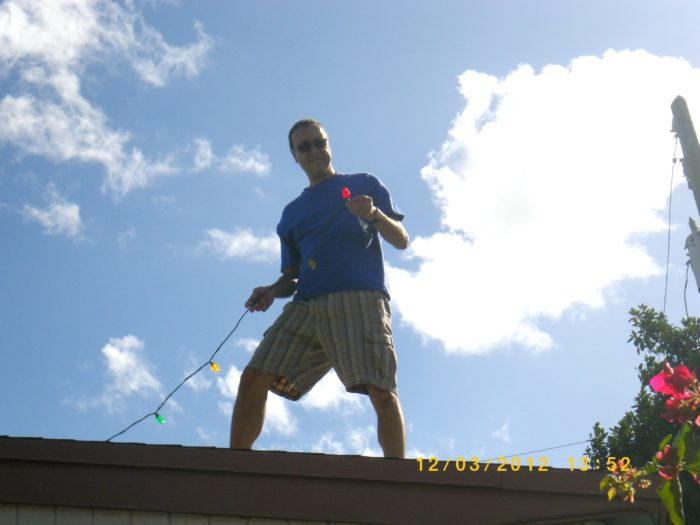 8. You've put Christmas lights up while wearing a t-shirt and shorts.