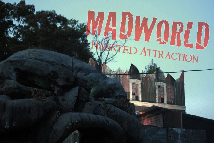 7. Madworld Haunted Attraction - Piedmont, SCOpen dates vary, see calendar here