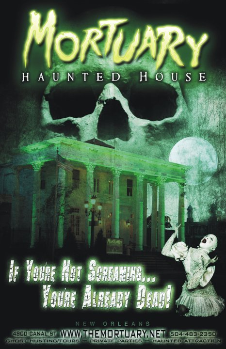 2. The Mortuary Haunted House, 4800 Canal St. New Orleans