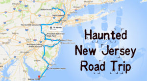 This Haunted Road Trip Will Lead You To The Scariest Places In New Jersey