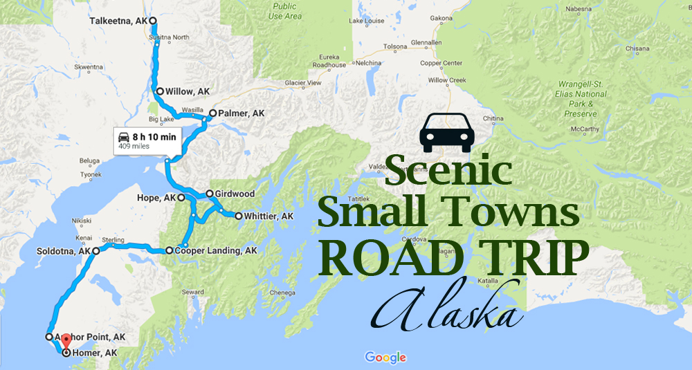 Take This Road Trip Through Alaska S Most Picturesque