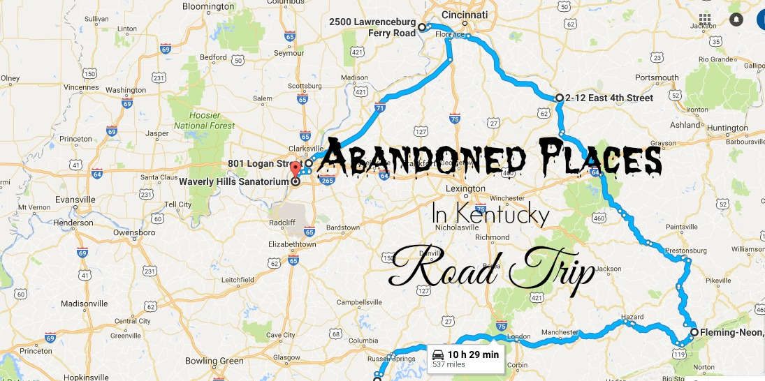 Take This Road Trip To Kentucky39s Most Abandoned Places