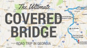 This Covered Bridge Road Trip In Georgia is Everything You've Dreamed Of