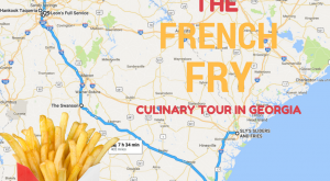 The French Fry Culinary Tour Through Georgia That Is A Dream Come True