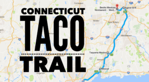 Your Tastebuds Will Go Crazy For This Amazing Taco Trail In Connecticut