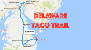 Your Tastebuds Will Go Crazy For This Amazing Taco Trail In Delaware