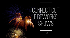 You Won't Want To Miss These Incredible Fireworks Shows In Connecticut This Year
