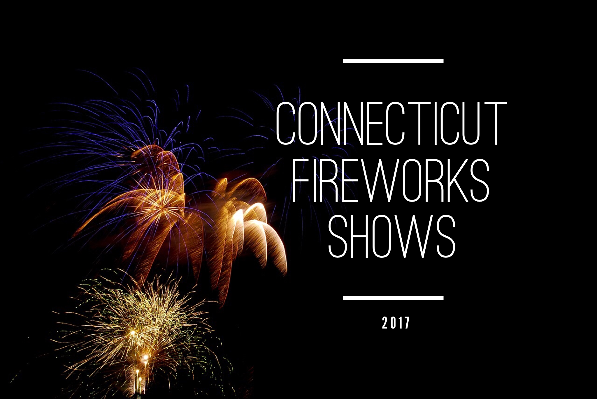 The Best 4th Of July Fireworks Shows In Connecticut In
