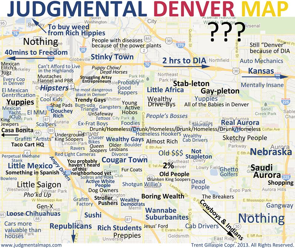 This Politically Incorrect Map Of Denver Is Guaranteed To