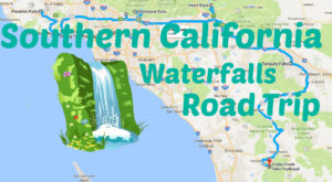 The Ultimate Southern California Waterfalls Road Trip Is Right Here And You'll Want To Do It