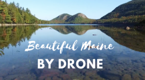 What This New Drone Footage Caught In Maine Is Breathtaking, Part III