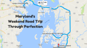 An Awesome Maryland Weekend Road Trip That Takes You Through Perfection