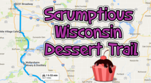 Take This Scrumptious Dessert Trail In Wisconsin For A Truly Epic Road Trip